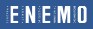 ENEMO | EUROPEAN NETWORK OF ELECTIONS MONITORING ORGANIZATIONS