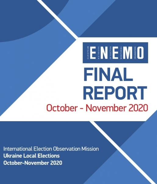 ENEMO publishes its Final report on Local Elections in Ukraine 2020