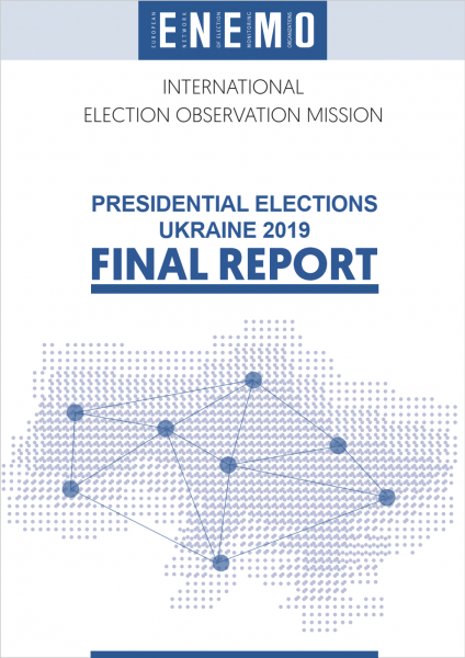 ENEMO IEOM to Ukraine publishes the Final Report for the observation of Presidential Elections