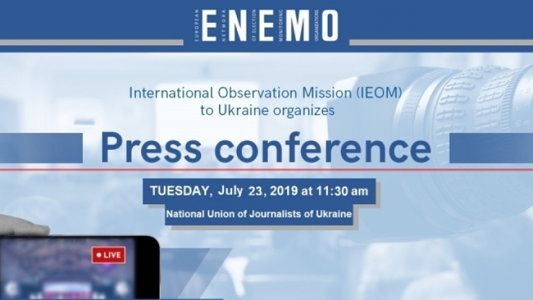 ENEMO IEOM to Ukraine will organize a press conference on Tuesday, 23 July, 2019 to present its Preliminary Statement